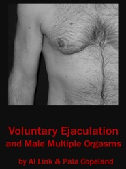 Male multiple orgasms without ejaculation